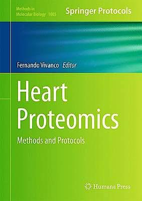 Portada del libro 9781627033855 Heart Proteomics. Methods and Protocols (Methods in Molecular Biology, Vol. 1005)