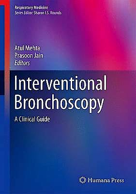 Portada del libro 9781627033947 Interventional Bronchoscopy. a Clinical Guide (Respiratory Medicine, Vol. 10)