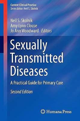 Portada del libro 9781627034982 Sexually Transmitted Diseases. a Practical Guide for Primary Care (Current Clinical Practice)