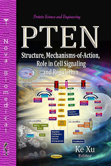 Portada del libro 9781628080490 Pten. Structure, Mechanisms-of-Action, Role in Cell Signaling & Regulation (Protein Science & Engineering Series)
