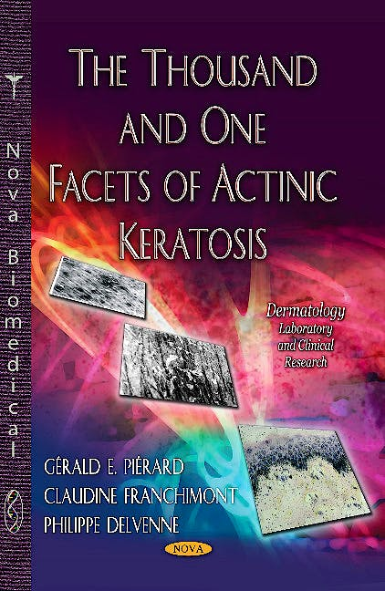 Portada del libro 9781628081060 Thousand and One Facets of Actinic Keratosis (Dermatology Series)
