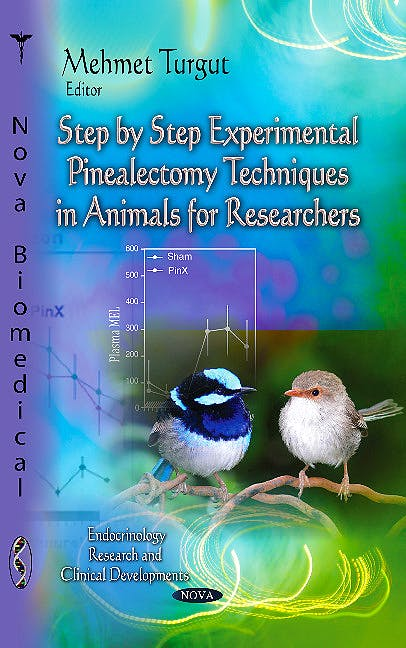 Portada del libro 9781628081343 Step-by-Step Experimental Pinealectomy Techniques in Animals for Researchers (Endocrinology Research & Clinical Developments Series)