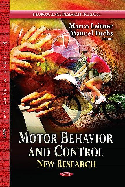 Portada del libro 9781628081428 Motor Behavior & Control. New Research (Neuroscience Research Progress Series)