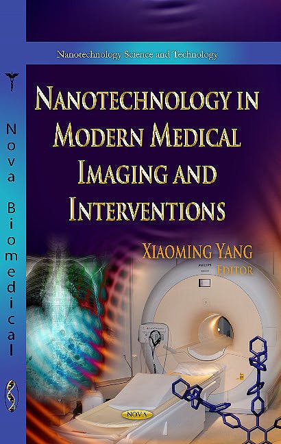 Portada del libro 9781628082746 Nanotechnology in Modern Medical Imaging & Interventions (Nanotechnology Science & Technology Series)