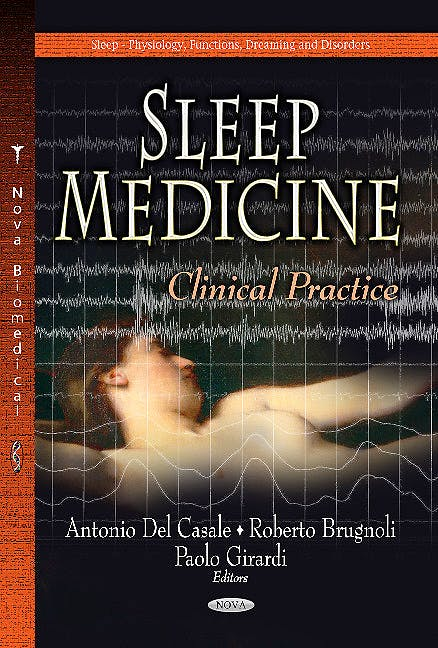 Portada del libro 9781628085150 Sleep Medicine. Clinical Practice (Sleep -- Physiology, Functions, Dreaming & Disorders Series)