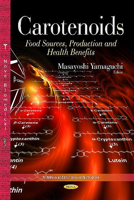 Portada del libro 9781628086225 Carotenoids. Food Sources, Production and Health Benefits (Nutrition & Diet Research Progress Series)