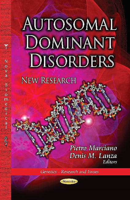 Portada del libro 9781628087604 Autosomal Dominant Disorders. New Research (Genetics -- Research & Issues Series)