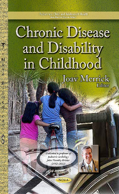Portada del libro 9781628088656 Chronic Disease & Disability in Childhood (Pediatrics, Child & Adolescent Health Series)