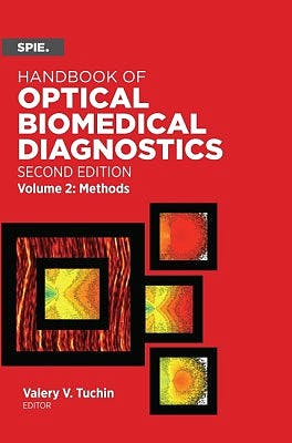 Portada del libro 9781628419139 Handbook of Optical Biomedical Diagnostics, Vol. 2: Methods