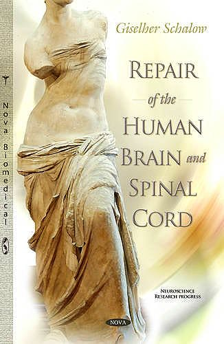 Portada del libro 9781629483146 Repair of the Human Brain and Spinal Cord