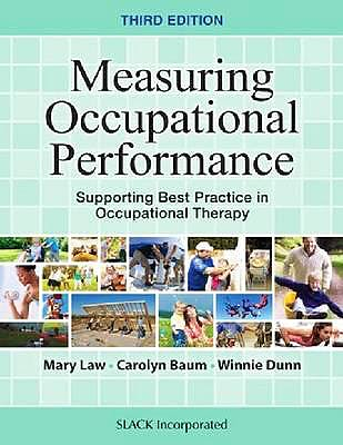 Portada del libro 9781630910266 Measuring Occupational Performance. Supporting Best Practice in Occupational Therapy