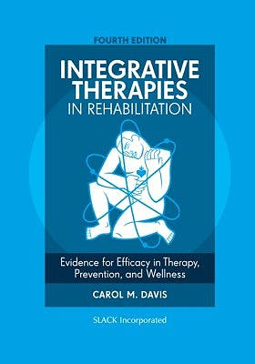 Portada del libro 9781630910433 Integrative Therapies in Rehabilitation. Evidence for Efficacy in Therapy, Prevention, and Wellness