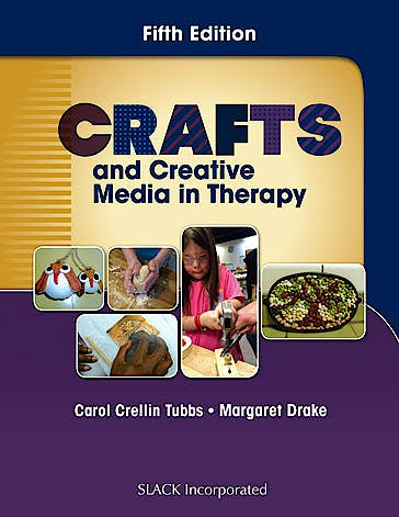 Portada del libro 9781630911096 Crafts and Creative Media in Therapy