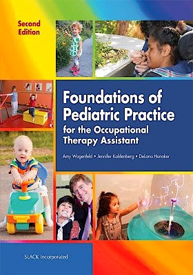 Portada del libro 9781630911249 Foundations of Pediatric Practice for the Occupational Therapy Assistant