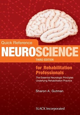 Portada del libro 9781630911522 Quick Reference Neuroscience for Rehabilitation Professionals. the Essential Neurologic Principles Underlying Rehabilitation Practice