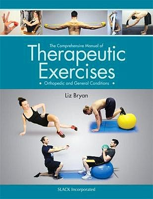 Portada del libro 9781630911645 The Comprehensive Manual of Therapeutic Exercises. Orthopedic and General Conditions