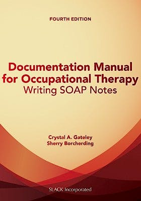 Portada del libro 9781630912314 Documentation Manual for Occupational Therapy. Writing Soap Notes
