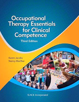 Portada del libro 9781630912475 Occupational Therapy Essentials for Clinical Competence