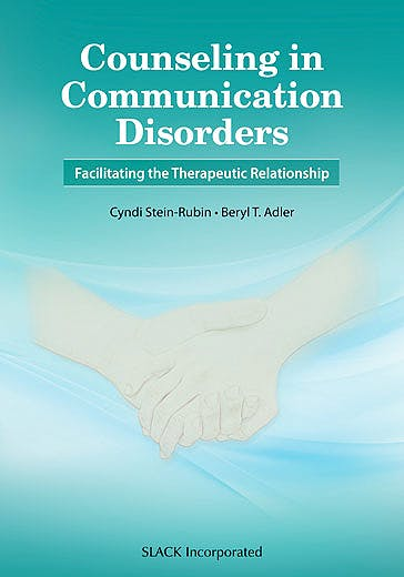 Portada del libro 9781630912710 Counseling in Communication Disorders. Facilitating the Therapeutic Relationship