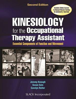 Portada del libro 9781630912741 Kinesiology for the Occupational Therapy Assistant. Essential Components of Function and Movement