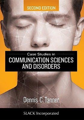 Portada del libro 9781630913021 Case Studies in Communication Sciences and Disorders