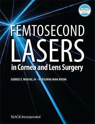 Portada del libro 9781630915124 Femtosecond Lasers in Cornea and Lens Surgery