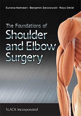 Portada del libro 9781630915322 The Foundations of Shoulder and Elbow Surgery
