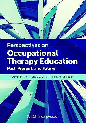 Portada del libro 9781630915476 Perspectives on Occupational Therapy Education. Past, Present, and Future
