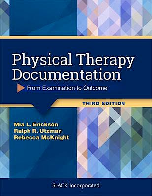 Portada del libro 9781630916268 Physical Therapy Documentation. From Examination To Outcome