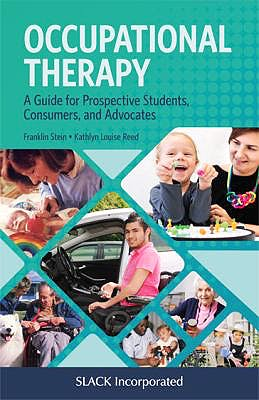 Portada del libro 9781630918163 Occupational Therapy. A Guide for Prospective Students, Consumers, and Advocates