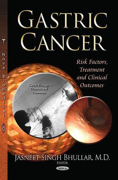 Portada del libro 9781631179839 Gastric Cancer. Risk Factors, Treatment and Clinical Outcomes