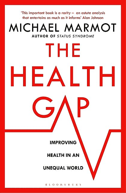 Portada del libro 9781632860781 The Health Gap. The Challenge of an Unequal World (Hardcover)
