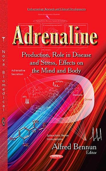 Portada del libro 9781633210844 Adrenaline. Production, Role in Disease and Stress, Effects on the Mind and Body