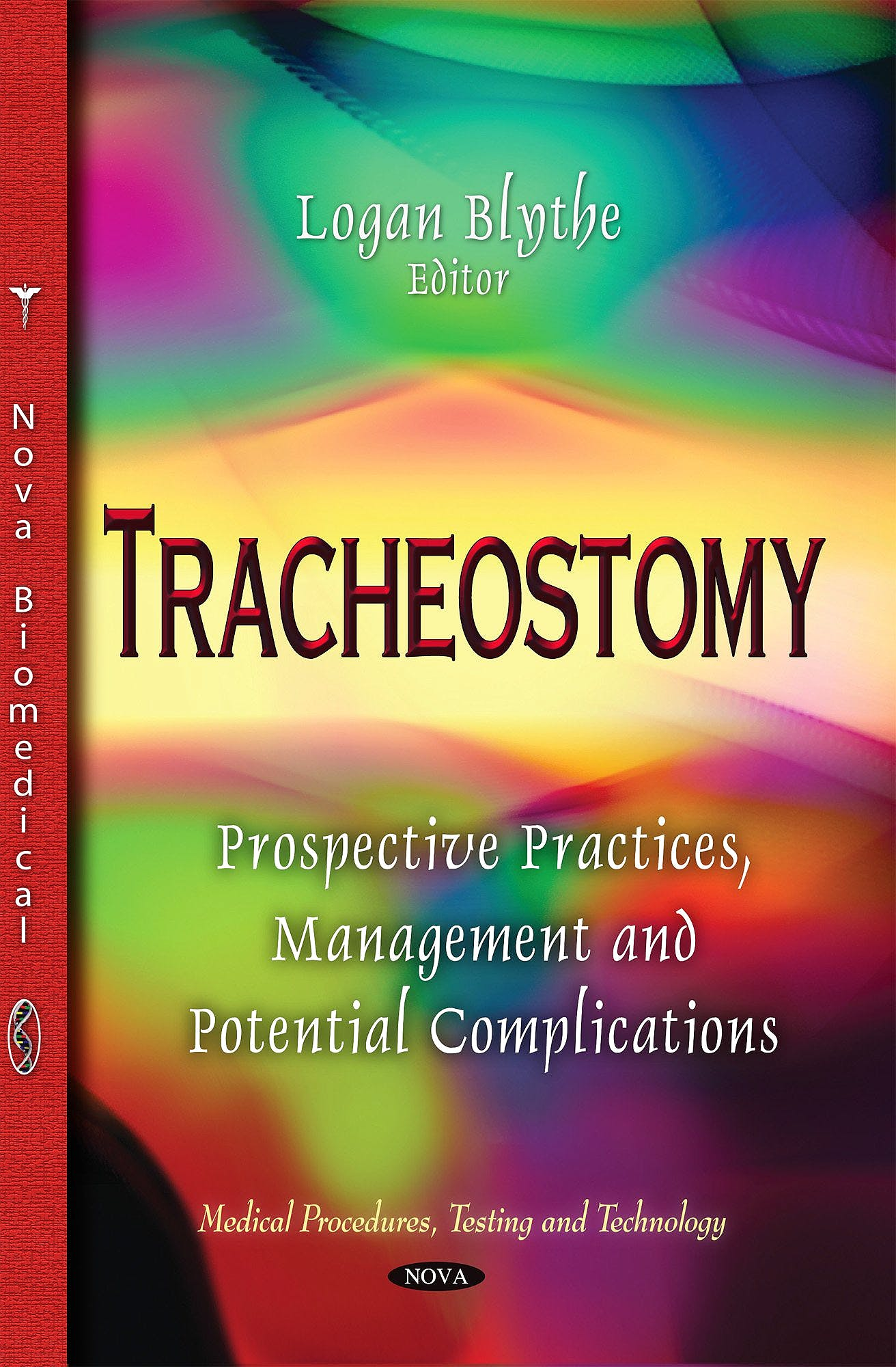 Portada del libro 9781633217126 Tracheostomy: Prospective Practices, Management and Potential Complications