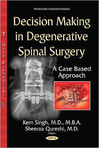 Portada del libro 9781634820943 Decision Making in Degenerative Spinal Surgery: A Case Based Approach