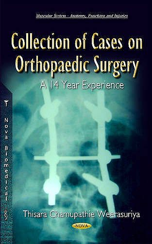 Portada del libro 9781634824705 Collection of Cases on Orthopaedic Surgery: A 14 Year Experience