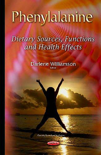 Portada del libro 9781634825016 Phenylalanine. Dietary Sources, Functions and Health Effects