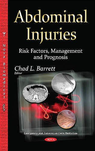 Portada del libro 9781634825900 Abdominal Injuries: Risk Factors, Management and Prognosis
