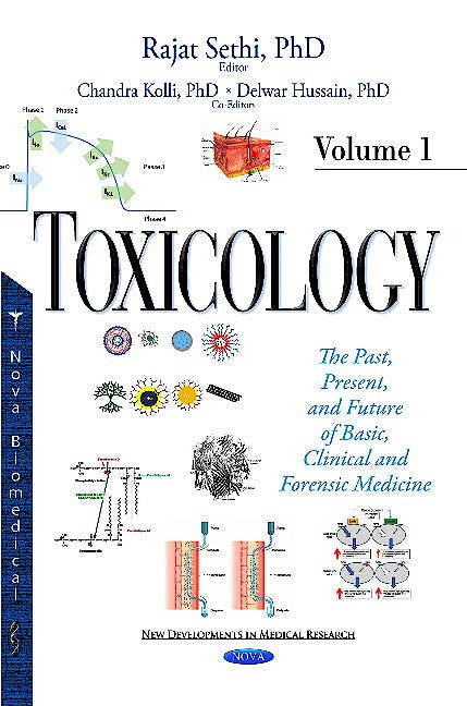 Portada del libro 9781634831932 Toxicology. the Past, Present, and Future of Basic, Clinical and Forensic Medicine, Vol. 1