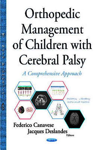 Portada del libro 9781634833189 Orthopedic Management of Children with Cerebral Palsy. a Comprehensive Approach