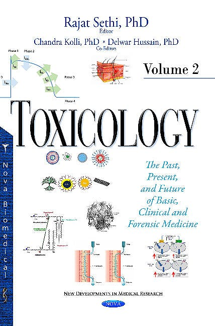 Portada del libro 9781634837880 Toxicology. the Past, Present, and Future of Basic, Clinical and Forensic Medicine, Vol. 2