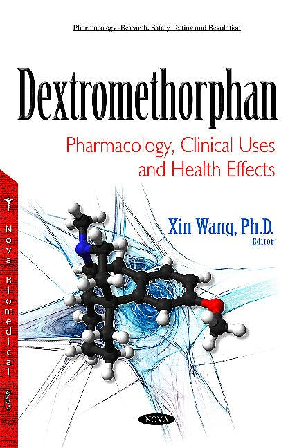 Portada del libro 9781634840163 Dextromethorphan. Pharmacology, Clinical Uses and Health Effects