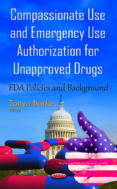 Portada del libro 9781634841320 Compassionate Use and Emergency Use Authorization for Unapproved Drugs (Fda Policies and Background)