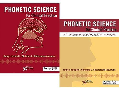 Portada del libro 9781635500400 Phonetic Science for Clinical Practice. Text + Workbook Bundle