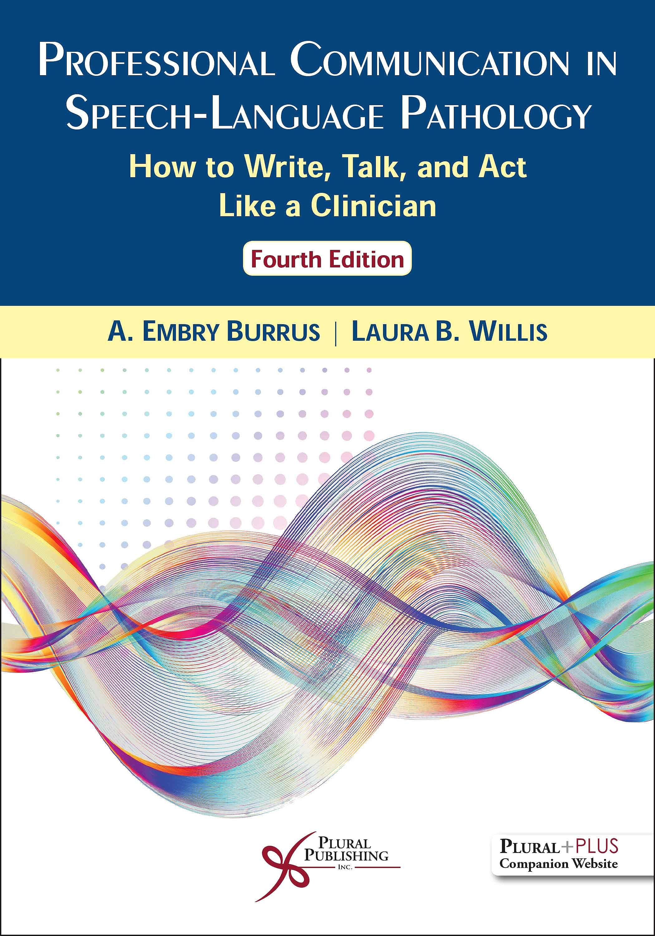 Portada del libro 9781635501681 Professional Communication in Speech-Language Pathology. How to Write, Talk, and Act Like a Clinician