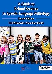 Portada del libro 9781635501780 A Guide to School Services in Speech-Language Pathology