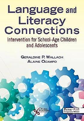 Portada del libro 9781635502138 Language and Literacy Connections. Interventions for School-Age Children and Adolescents