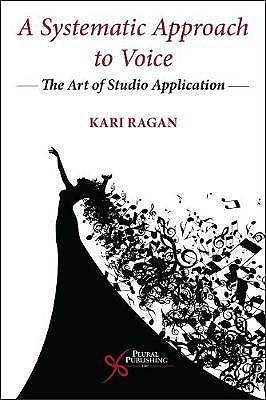 Portada del libro 9781635502237 A Systematic Approach to Voice. The Art of Studio Application