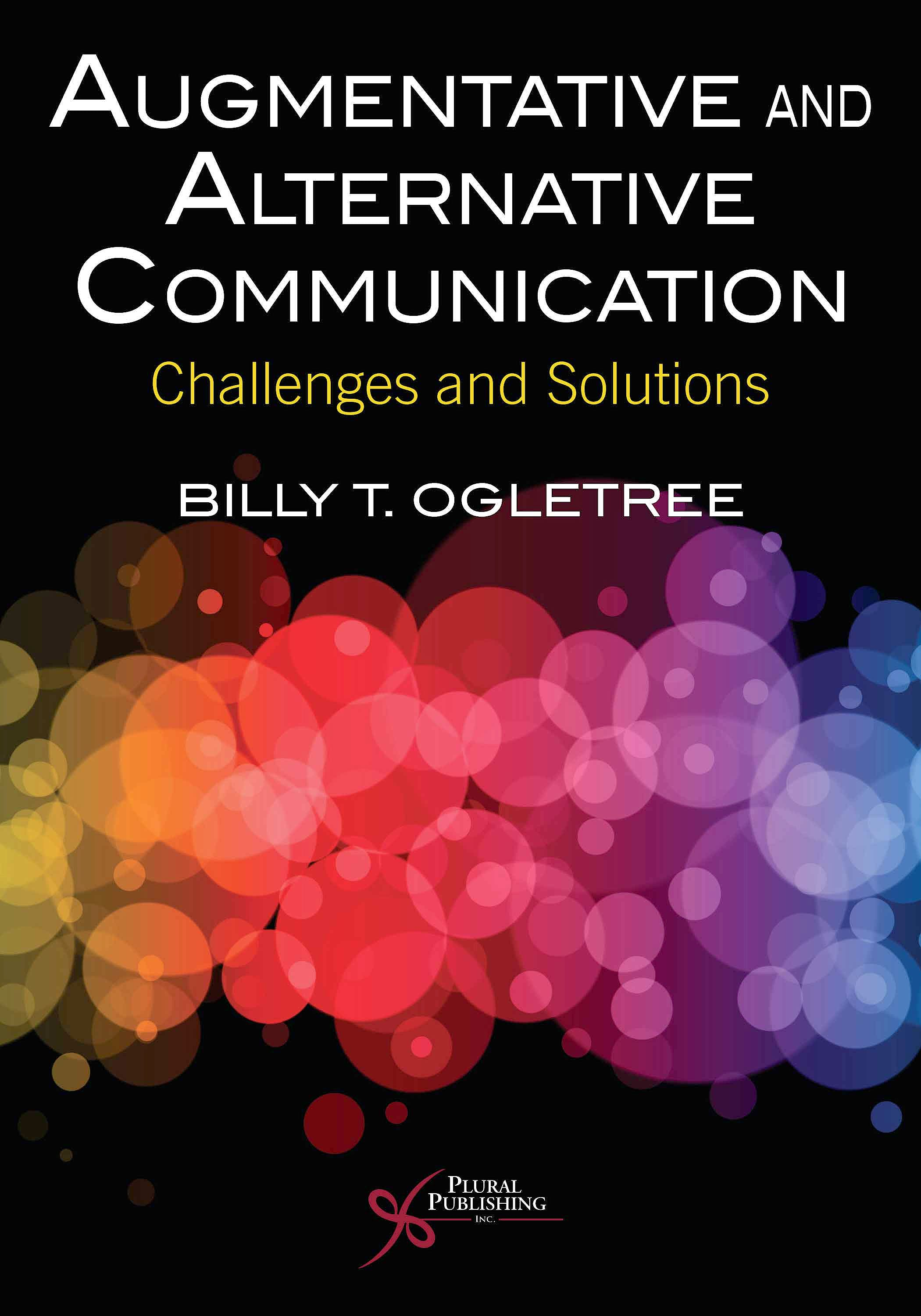 Portada del libro 9781635502862 Augmentative and Alternative Communication. Challenges and Solutions