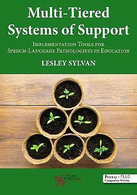 Portada del libro 9781635502947 Multi-Tiered Systems of Support: Implementation Tools for Speech-Language Pathologists in Education